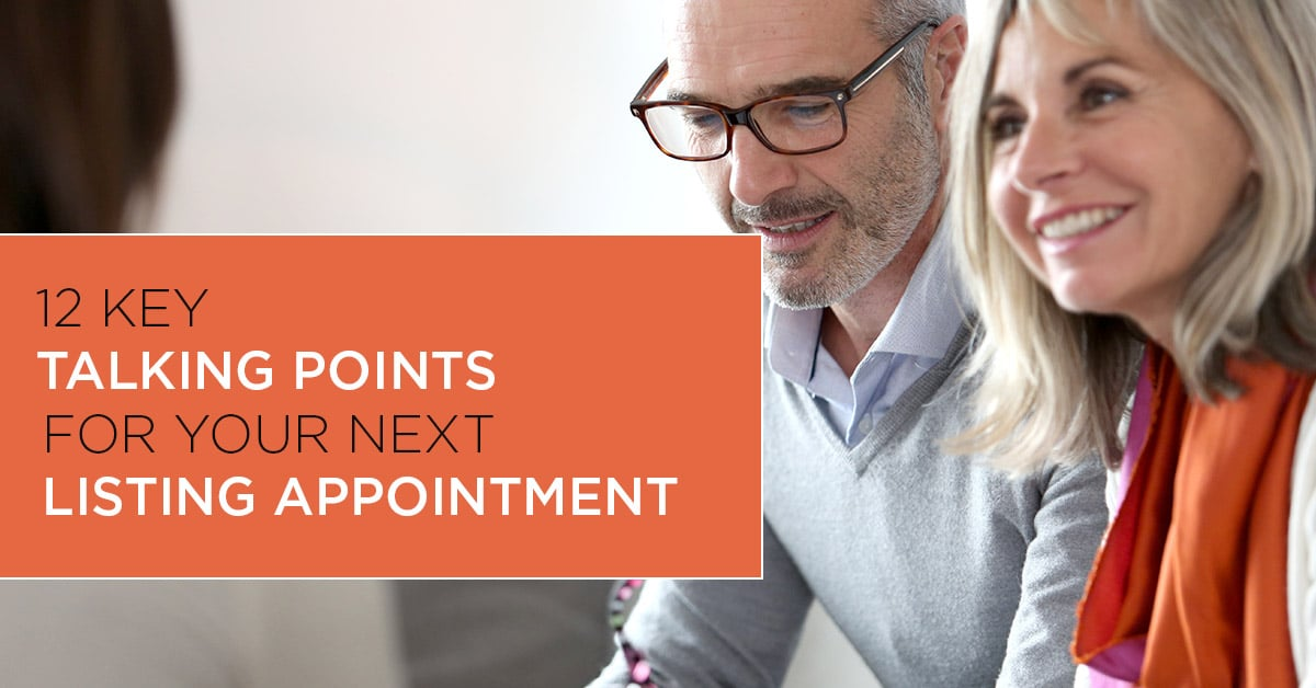 12 Key Talking Points for Your Next Listing Appointment