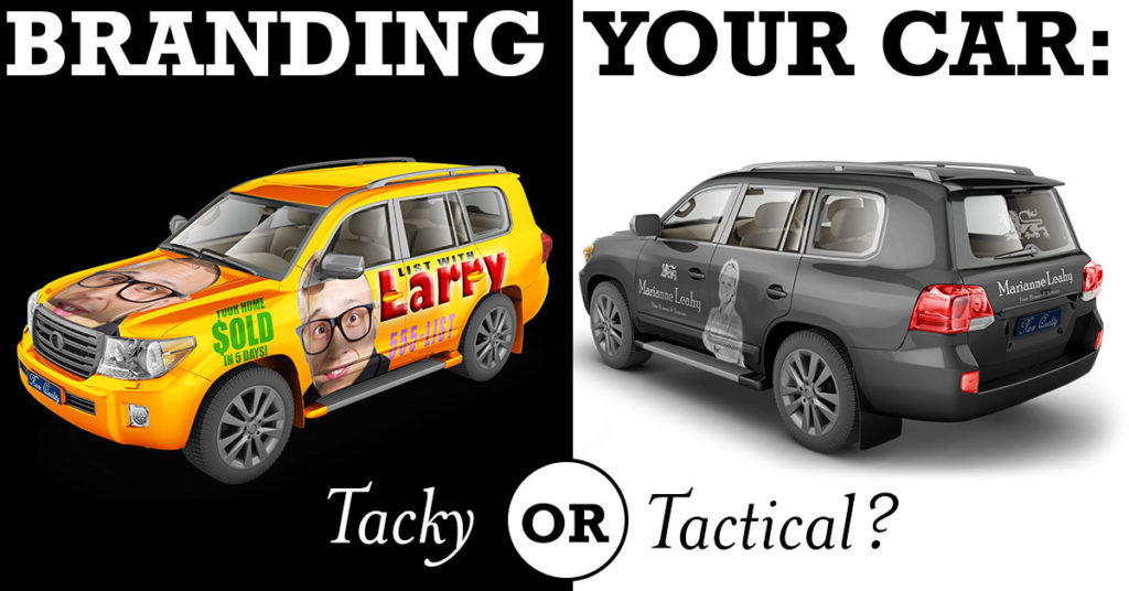 Vehicle Branding for Real Estate: Tacky or Tactical?