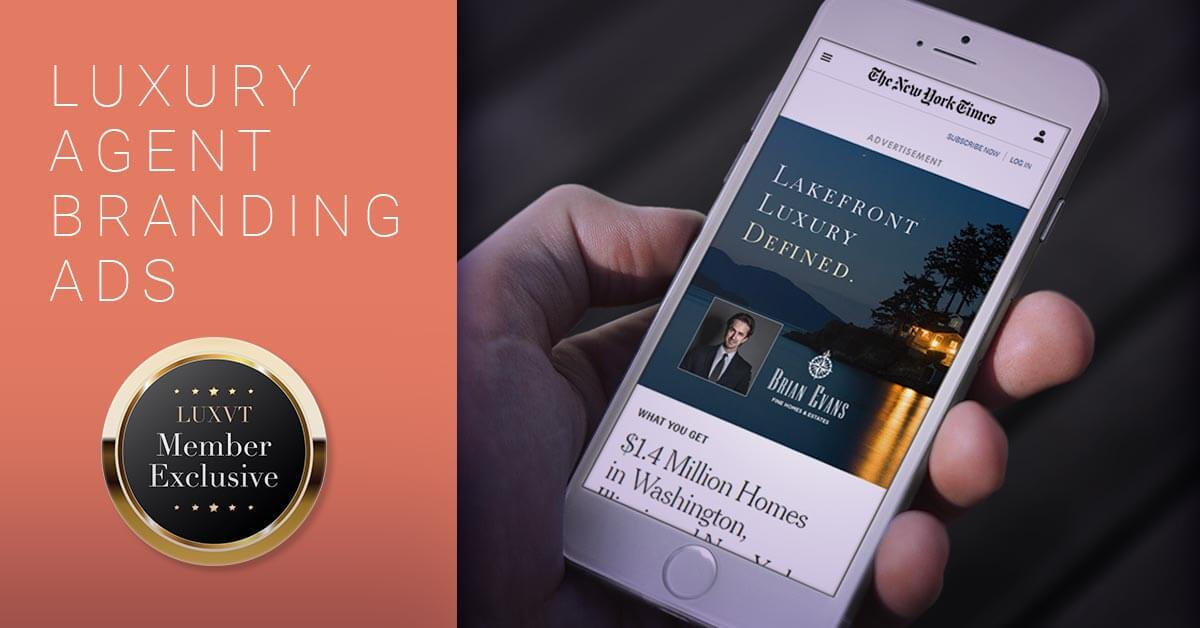 Luxury Agent Branding Ads