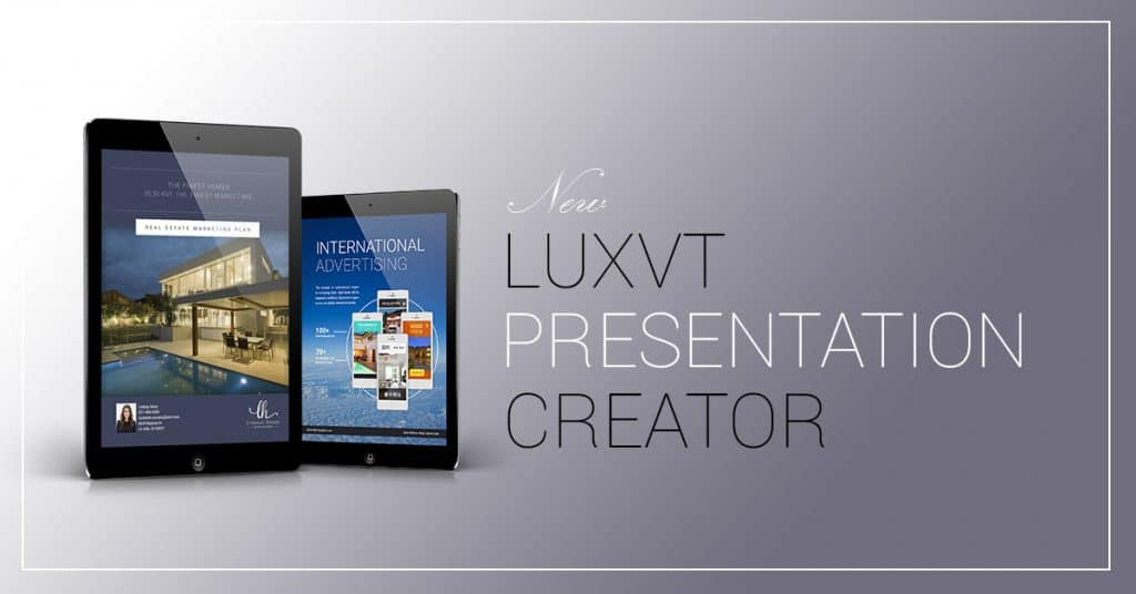 Introducing the LUXVT Presentation Creator
